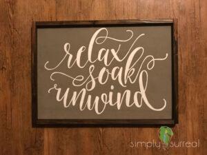 Sign Relax & Soak