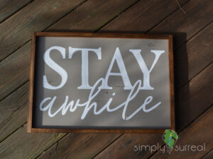 Sign Stay Awhile
